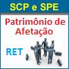 SCP, SPE, Patrim�nio de Afeta��o e o RET - Em 2 Aulas