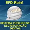 EFD-Reinf - Escritura��o Fiscal Digital das Reten��es Previdenci�rias e Informa��es da Contribui��o Previdenci�ria Substitu�da