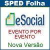 eSOCIAL VERSÃO 2.2 - SPED FOLHA (EVENTO POR EVENTO)